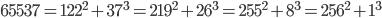 65537 = 122^2 + 37^3 = 219^2 + 26^3 = 255^2 + 8^3 = 256^2 + 1^3