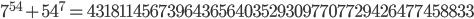 7^{54}+54^7=4318114567396436564035293097707729426477458833