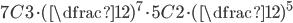 7C3 \cdot (\dfrac{1}{2})^{7} \cdot 5C2 \cdot (\dfrac{1}{2})^{5}