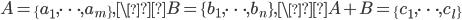 A=\{a_1, \dots, a_m\}, \B=\{b_1, \dots, b_n\}, \A+B=\{c_1, \dots, c_l\}