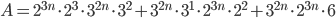 A=2 ^{3n}\cdot2 ^{3}\cdot3 ^{2n}\cdot3 ^{2}+3 ^{2n}\cdot3 ^{1}\cdot2 ^{3n}\cdot2 ^{2}+3 ^{2n}\cdot2 ^{3n}\cdot6