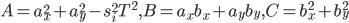 A=a_x^2 + a_y^2 - s_i^2T^2, B=a_x b_x + a_y b_y, C=b_x^2 + b_y^2