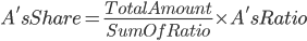 A's Share=\frac{Total Amount}{Sum Of Ratio}\times A's Ratio