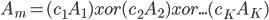 A_{m}=(c_{1}A_{1}) xor (c_{2}A_{2}) xor ...(c_{K}A_{K})
