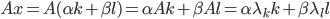 Ax = A(\alpha k+\beta l)=\alpha Ak+\beta Al = \alpha\lambda_k k + \beta\lambda_l l