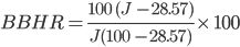 BBHR = \frac{100 \ (J \ - 28.57)}{J (100 \ -28.57)}\times \ 100