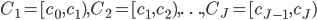C_1=[c_0,c_1), C_2=[c_1,c_2), \ldots , C_J = [c_{J-1},c_J)