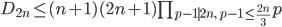 D_{2n} \leq (n+1)(2n+1)\prod_{p-1 \mid 2n, \ p-1 \leq \frac{2n}{3}}p