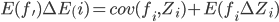 E(f_{'})\Delta E_(i)=cov(f_{i},Z_{i})+E(f_{i}\Delta Z_{i})