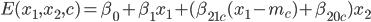 E(x_1, x_2, c) = \beta_0 + \beta_1 x_1 + (\beta_{21c} (x_1 - m_c) + \beta_{20c}) x_2