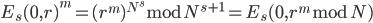 E_s(0,r)^m = (r^m)^{N^s} \bmod{N^{s+1}}=E_s(0,r^m \bmod{N})