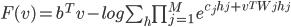 F(v) = b^Tv -log \sum_h \prod_{j=1}^{M} \; e^{c_j h_j + v^{T}W_j h_j}