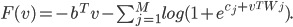 F(v)=-b^Tv - \sum_{j=1}^{M} log (1+e^{c_j+v^T W_j}).
