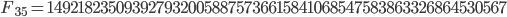 F_{35}= 1492182350939279320058875736615841068547583863326864530567