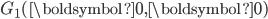 G_1(\boldsymbol{0}, \boldsymbol{0})