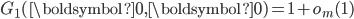 G_1(\boldsymbol{0}, \boldsymbol{0})=1+o_m(1)