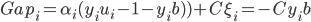 Gap_i=\alpha_i(y_iu_i-1-y_ib))+C\xi_i =-Cy_ib