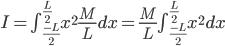 I=\int_{\frac{-L}{2}}^{\frac{L}{2}}x^{2}\frac{M}{L}dx=\frac{M}{L}\int_{\frac{-L}{2}}^{\frac{L}{2}}x^{2}dx