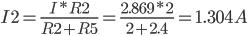 I2=\frac{I*R2}{R2+R5}=\frac{2.869*2}{2+2.4}=1.304A
