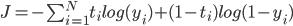 J= -\sum_{i=1}^{N} t_i log (y_i) + (1-t_i) log(1-y_i)