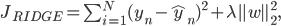 J_{RIDGE} = \sum_{i=1}^{N} (y_n - \widehat y_n)^2 + \lambda \parallel w\parallel^2_2,