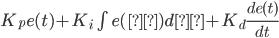 K_pe(t) + K_i \int e(τ)dτ+K_d \frac{ d e(t)}{ d t}