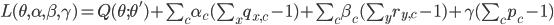 L(\theta,\alpha,\beta,\gamma)=Q(\theta;\theta')+\sum_c \alpha_c(\sum_x q_{x,c}-1)+\sum_c \beta_c(\sum_y r_{y,c}-1)+\gamma(\sum_c p_c-1)