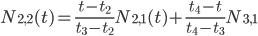 N_{2,2}(t)=\frac{t-t_{2}}{t_{3}-t_{2}} N_{2,1}(t) + \frac{t_{4}-t}{t_{4}-t_{3}}N_{3,1}