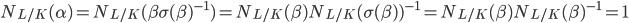 N_{L/K}(\alpha)=N_{L/K}(\beta\sigma(\beta)^{-1}) = N_{L/K}(\beta)N_{L/K}(\sigma(\beta))^{-1}=N_{L/K}(\beta)N_{L/K}(\beta)^{-1}=1