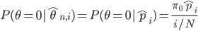 P(\theta=0|\hat{\theta}_{n,i})=P(\theta=0|\hat{p}_i)=\frac{\pi_0\hat{p}_i}{i/N}