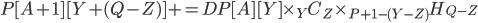 P[A+1][Y+(Q-Z)] += DP[A][Y] \times {}_Y C_Z \times {}_{P+1-(Y-Z)} H_{Q-Z}