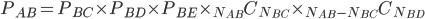 P_{AB}=P_{BC} \times P_{BD} \times P_{BE} \times {}_{N_{AB}} C_{N_{BC}} \times {}_{N_{AB} - N_{BC}} C_{N_{BD}}