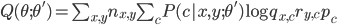 Q(\theta;\theta')=\sum_{x,y}n_{x,y}\sum_c P(c|x,y;\theta')\log q_{x,c} r_{y,c}p_c
