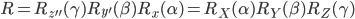 R = R_{z''}(\gamma)R_{y'}(\beta)R_x(\alpha) = R_X(\alpha)R_Y(\beta)R_Z(\gamma)