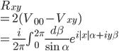 R_{xy}\\=2(V_{00}-V_{xy})\\=\frac{i}{2\pi}\int_{0}^{2\pi}\frac{d\beta{}}{\sin{}\alpha{}}e^{i|x|\alpha{}+iy\beta{}}