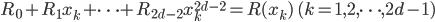 R_0 + R_1 x_k + \dots + R_{2d-2} x_k^{2d-2} = R(x_k) \quad (k = 1, 2, \dots, 2d-1)