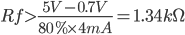 """Rf></noscript>\frac{5V-0.7V}{80%\times 4mA}=1.34k\Omega """" align=""""absmiddle""""></p> <p>We can set Rf to 1.5k standard value.</p> <blockquote><p><strong>Solve for If</strong></p></blockquote> <p><img class="""