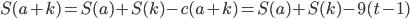 S(a+k)=S(a)+S(k)-c(a+k)=S(a)+S(k)-9(t-1)