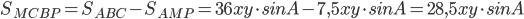 S_{MCBP}=S_{ABC}-S_{AMP}=36xy \cdot sinA-7,5xy \cdot sinA=28,5xy\cdot sinA