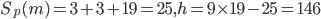 S_p(m)=3+3+19=25, h=9\times 19 -25=146