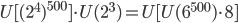 U[(2^4)^{500}]\cdot U(2^3)= U[U(6^{500})\cdot 8]