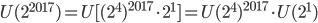 U(2^{2017})= U[(2^4)^{2017} \cdot 2^1]=U(2^4)^{2017}\cdot U(2^1)