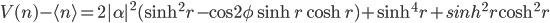 V(n)-\langle n\rangle =2|\alpha|^2(\sinh^2 r-\cos2\phi\sinh r\cosh r)+\sinh^4r+sinh^2r\cosh^2r