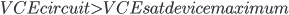 VCEcircuit>VCEsatdevicemaximum