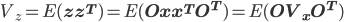 V_z=E({\bf zz^T})=E({\bf Oxx^TO^T})=E({\bf OV_xO^T})