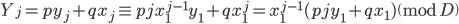 Y_j= py_j+qx_j\equiv pjx_1^{j-1}y_1+qx_1^j= x_1^{j-1}(pjy_1+qx_1) \pmod{D}