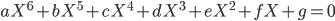 aX^6+bX^5+cX^4+dX^3+eX^2+fX+g=0