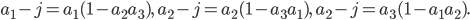 a_1-j=a_1(1-a_2a_3),\quad a_2-j=a_2(1-a_3a_1),\quad a_2-j=a_3(1-a_1a_2).