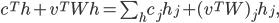 c^Th+v^TWh= \sum_h c_j h_j + (v^TW)_j h_j,