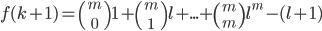 f(k+1) ={m \choose 0}1+{m \choose 1}l+...+{m \choose m}l^m-(l+1)